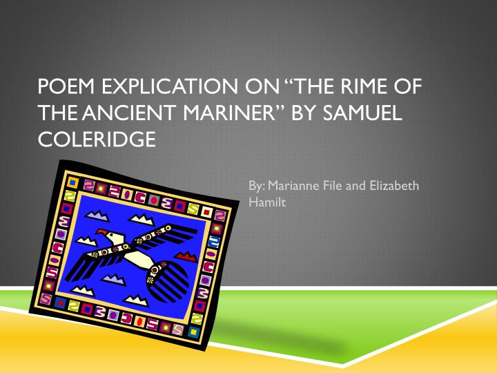Poem explication on the rime of the ancient mariner by samuel coleridge