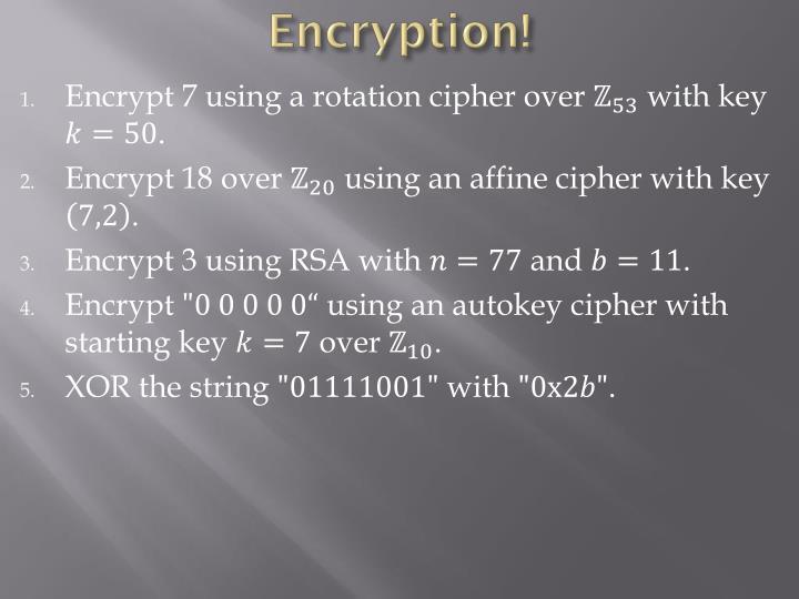 Encryption!