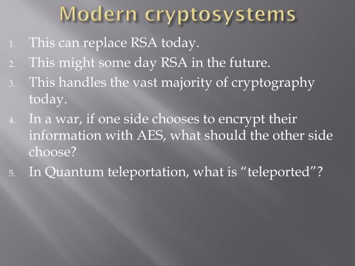 Modern cryptosystems