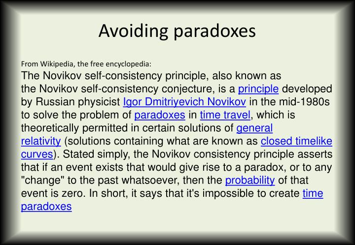 Avoiding paradoxes