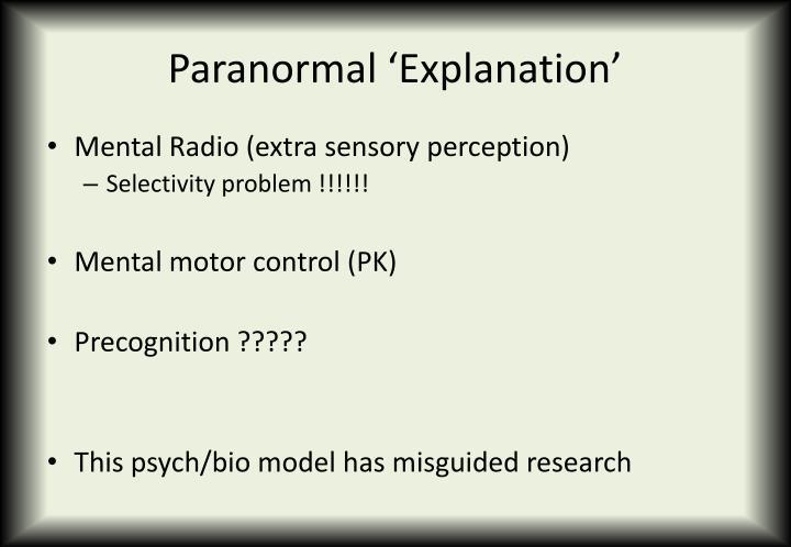 Paranormal 'Explanation'