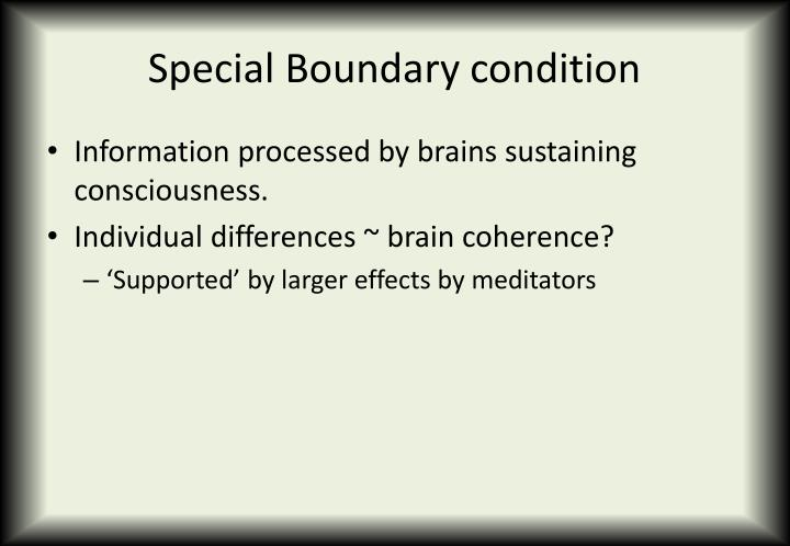 Special Boundary condition