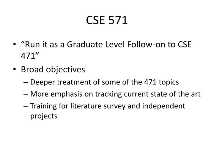 CSE 571