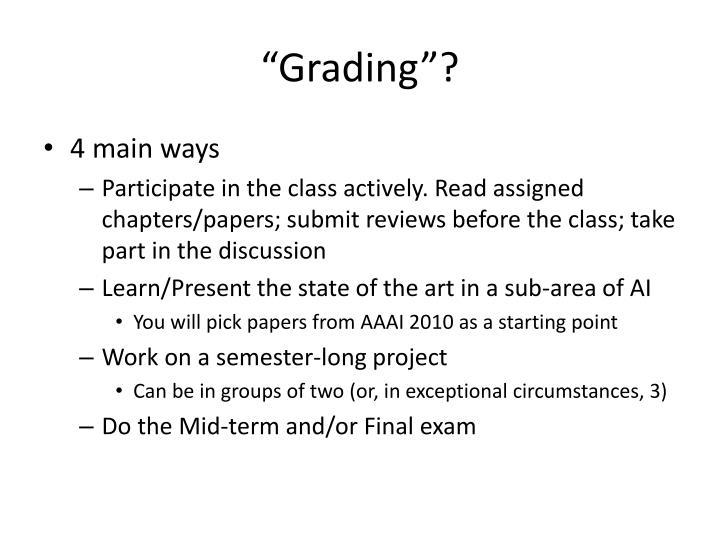 """Grading""?"