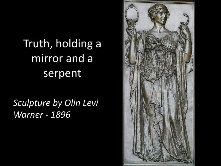 Truth, holding a mirror and a