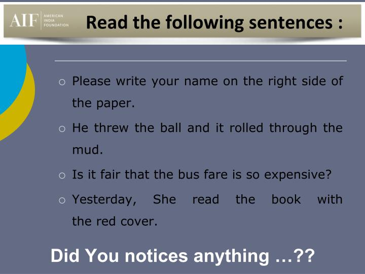 Read the following sentences :