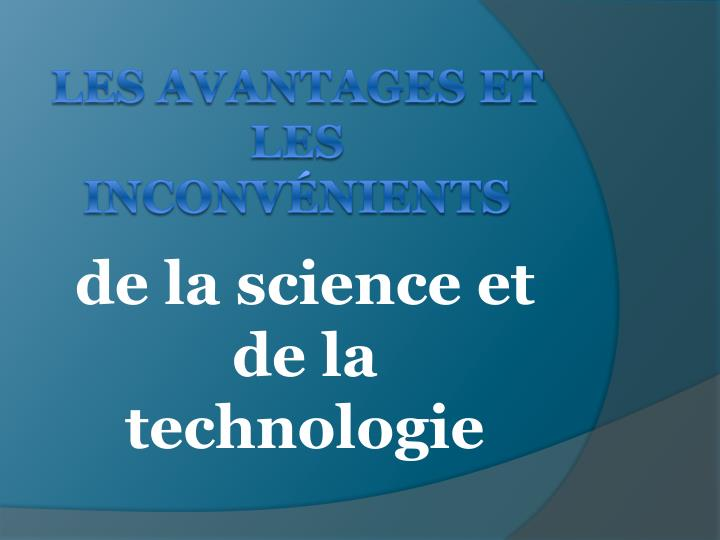 De la science et de la technologie