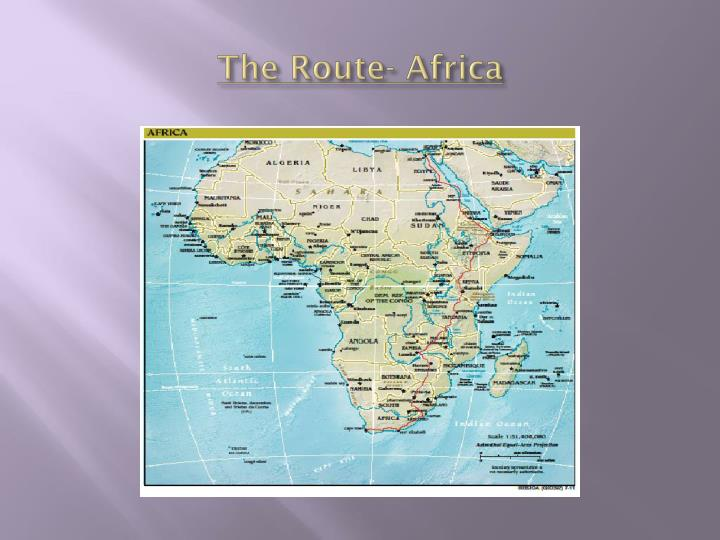 The Route- Africa