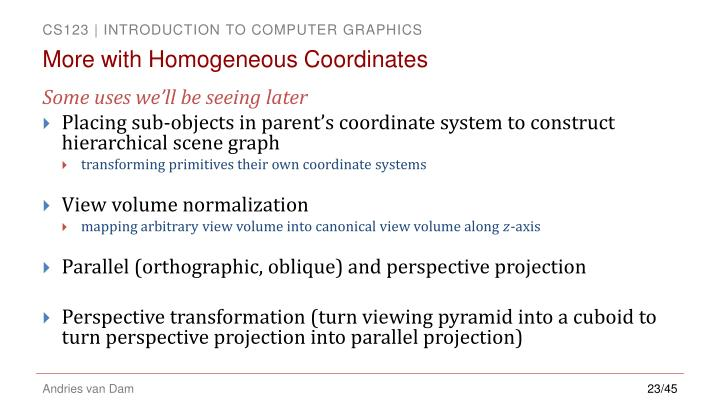 More with Homogeneous Coordinates