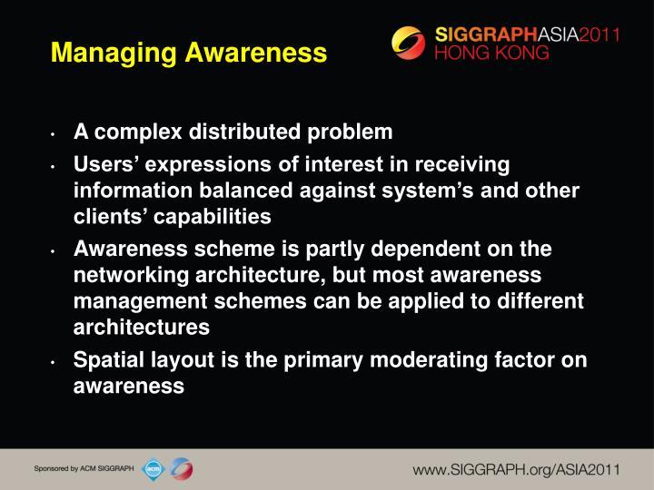 Managing Awareness