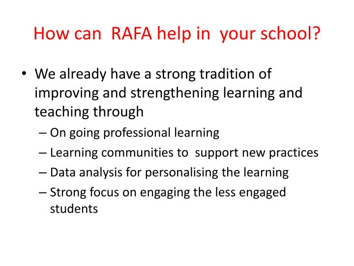 How can  RAFA help in  your school?