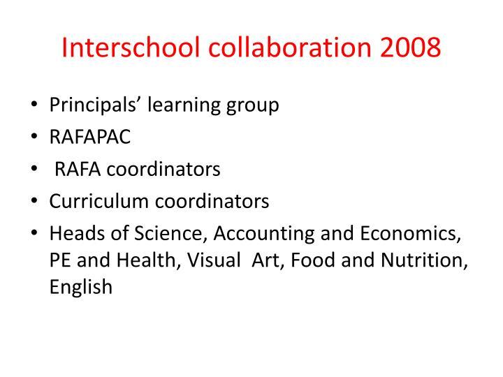 Interschool collaboration 2008