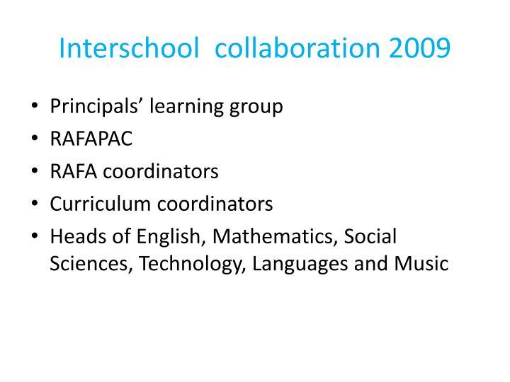 Interschool  collaboration 2009