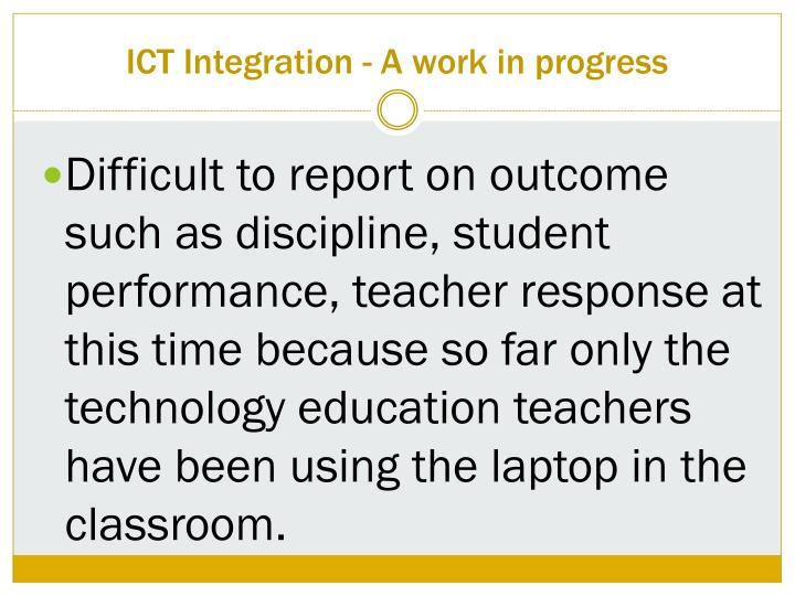 ICT Integration - A work in progress