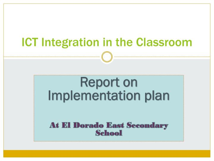 ICT Integration in the Classroom