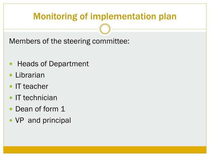 Monitoring of implementation plan