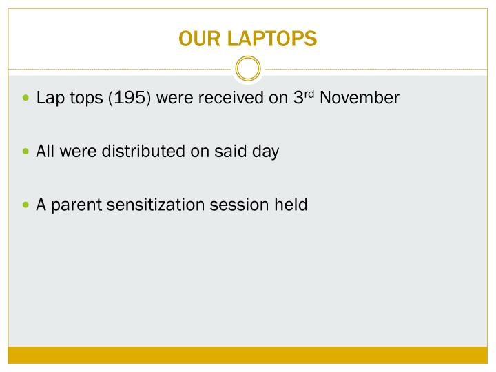 OUR LAPTOPS
