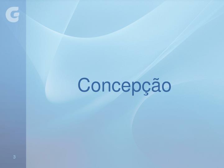 Concepção