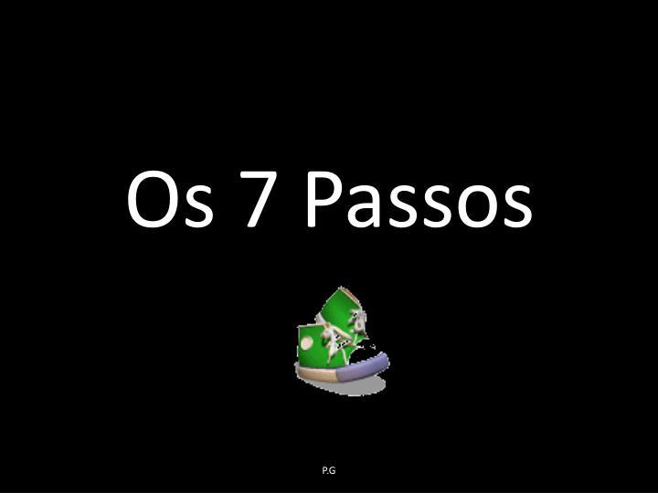 Os 7 Passos