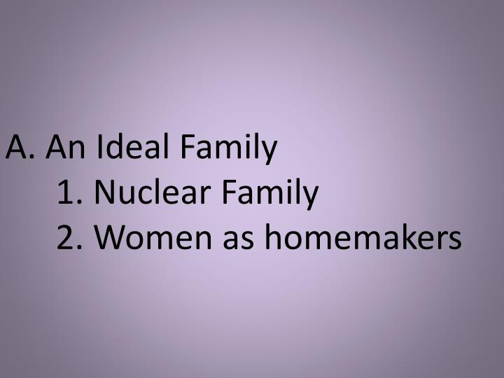 A. An Ideal Family