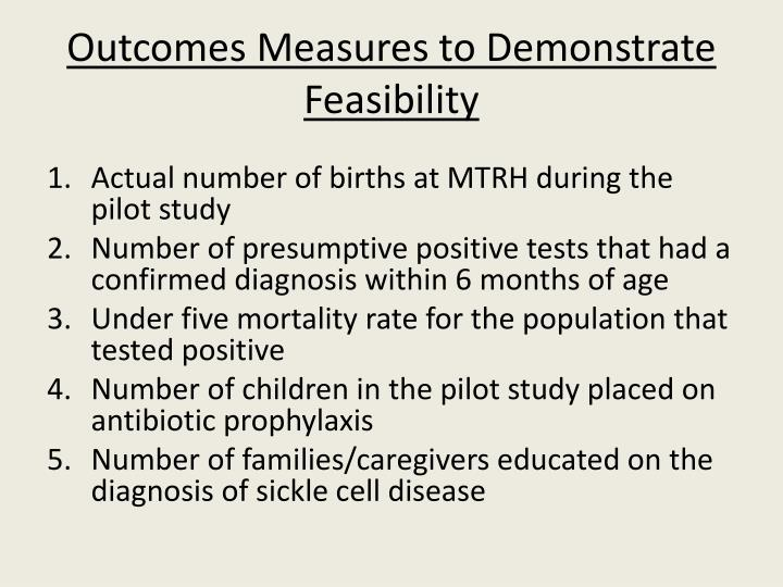 Outcomes Measures to Demonstrate Feasibility