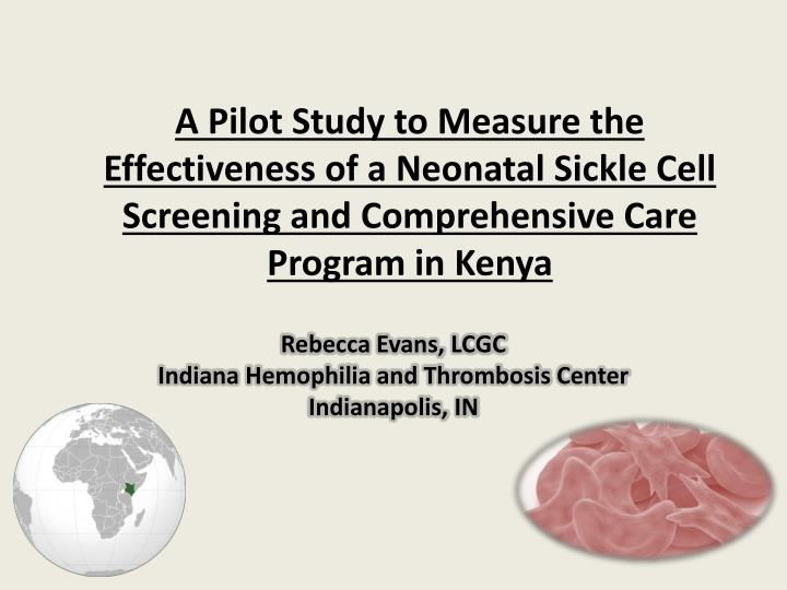 A Pilot Study to Measure the Effectiveness of a Neonatal Sickle Cell Screening and Comprehensive Car...