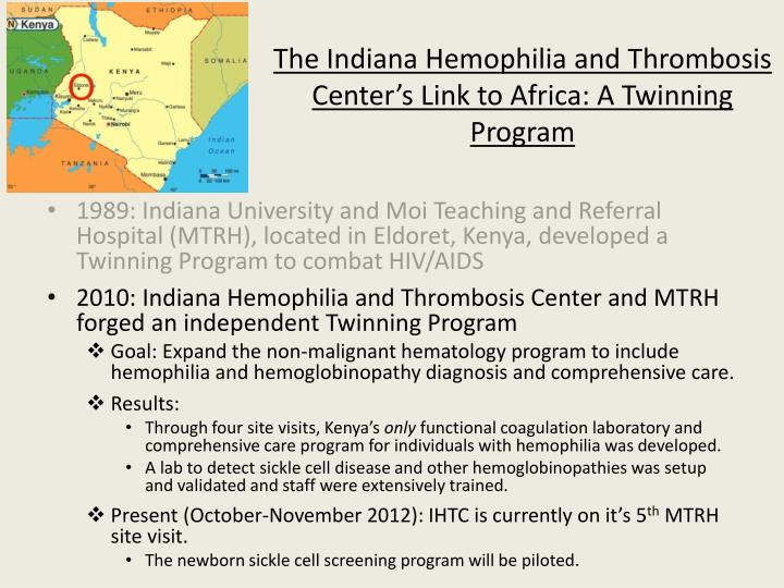 The Indiana Hemophilia and Thrombosis Center's Link to Africa: A Twinning Program