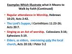 examples which illustrate what it means to walk by faith continued
