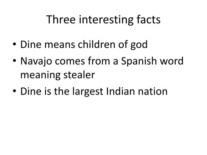Three interesting facts