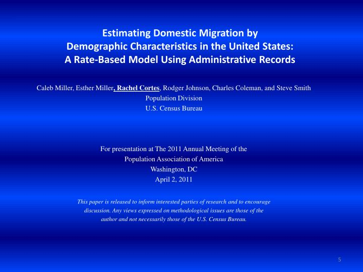 Estimating Domestic Migration by