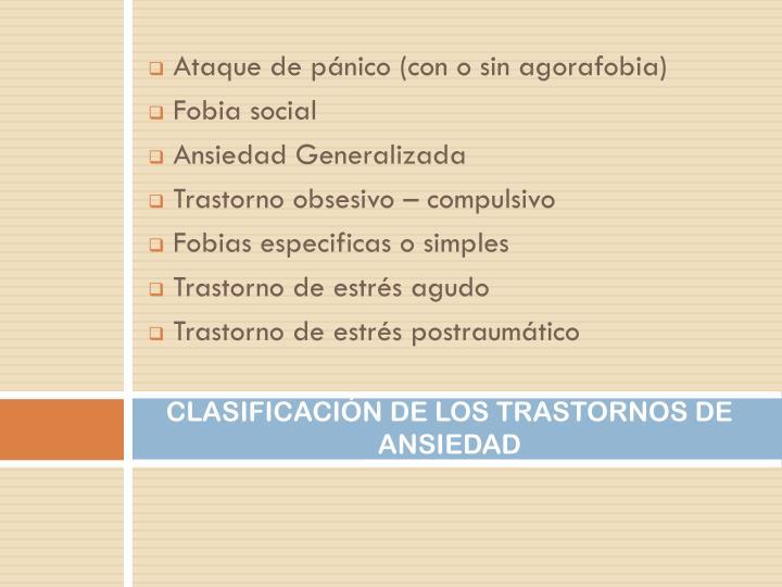 CLASIFICACIÓN DE LOS TRASTORNOS DE ANSIEDAD