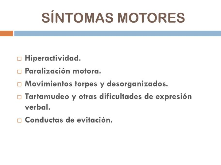 SÍNTOMAS MOTORES