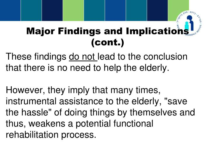 Major Findings and Implications (cont.)