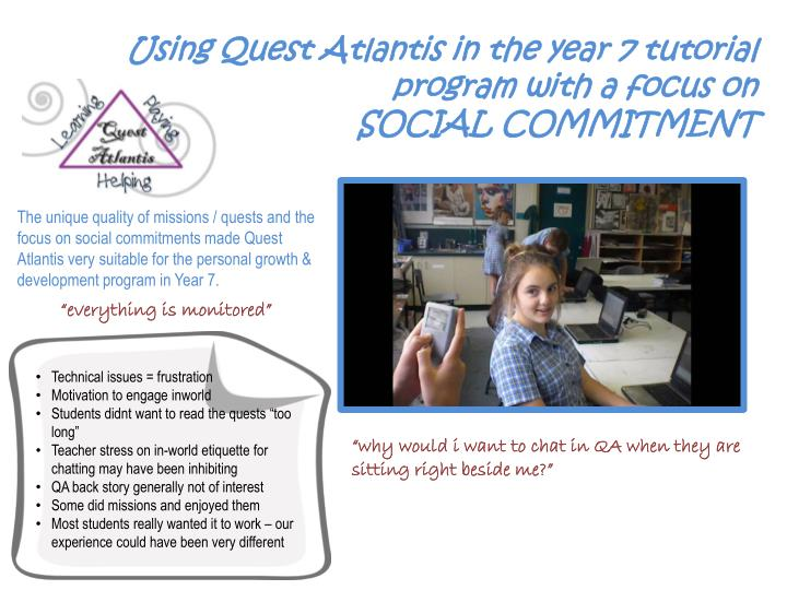 Using Quest Atlantis in the year 7 tutorial program with a focus on