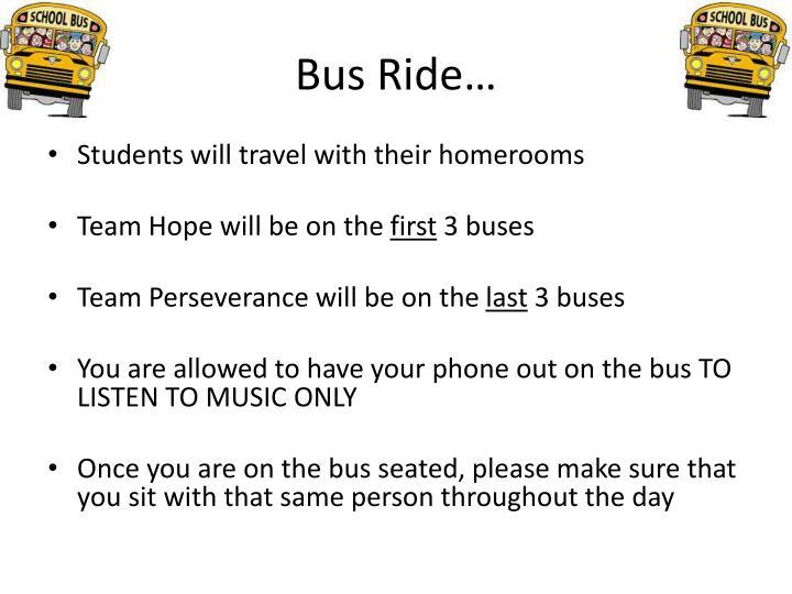 Bus Ride…