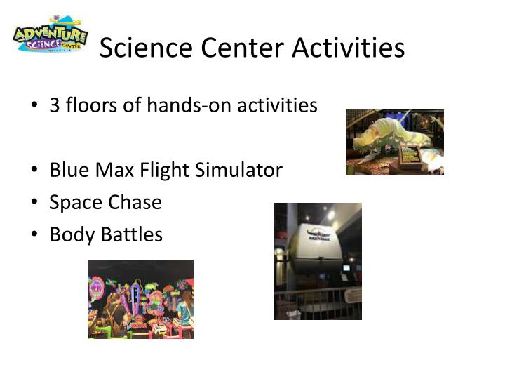 Science Center Activities