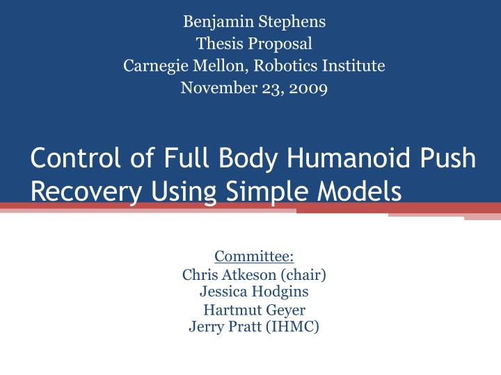 Control of full body humanoid push recovery using simple models