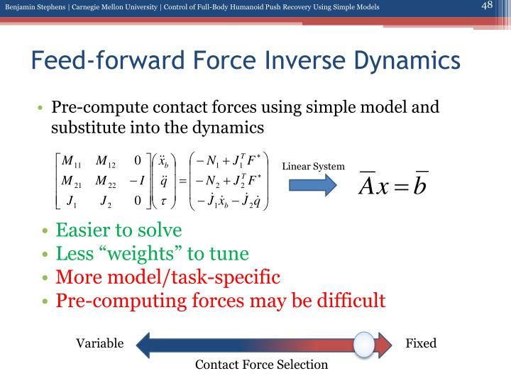 Feed-forward Force Inverse Dynamics