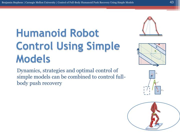 Humanoid Robot Control Using Simple Models