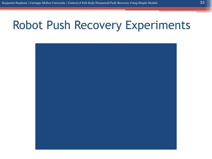 Robot Push Recovery Experiments