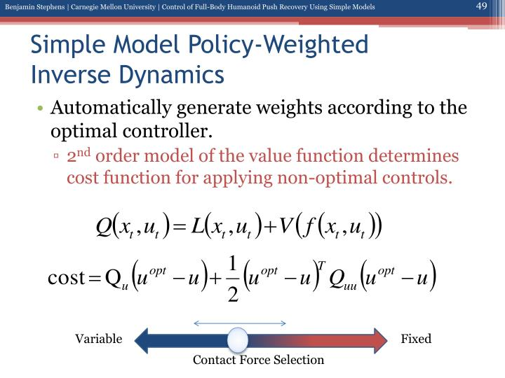 Simple Model Policy-Weighted