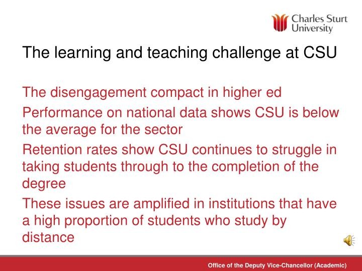 The learning and teaching challenge at csu