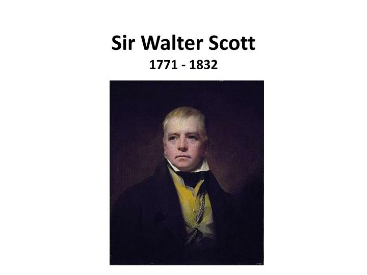 Sir walter scott 1771 1832