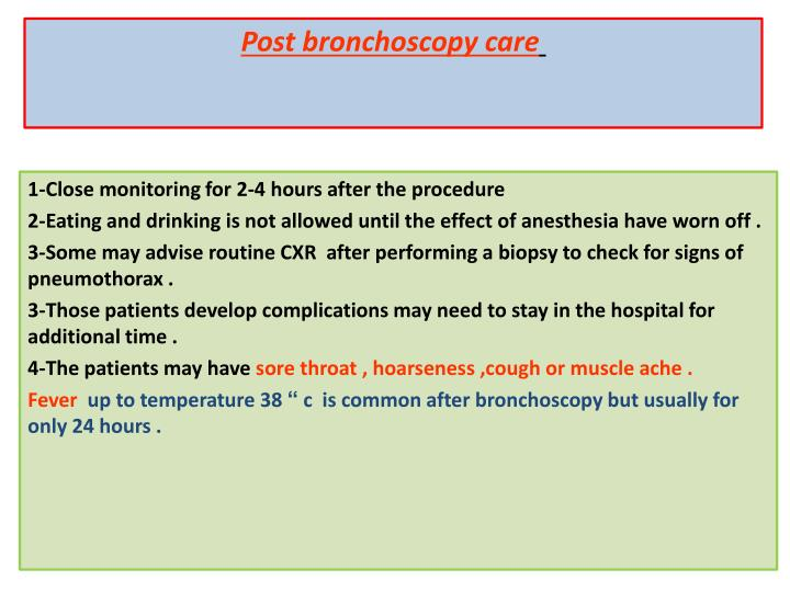 Post bronchoscopy care