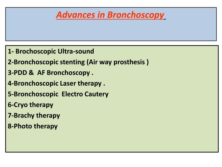 Advances in Bronchoscopy