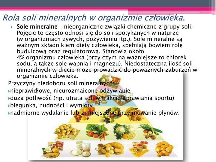 Rola soli mineralnych w organizmie człowieka.