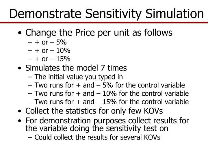 Demonstrate Sensitivity Simulation