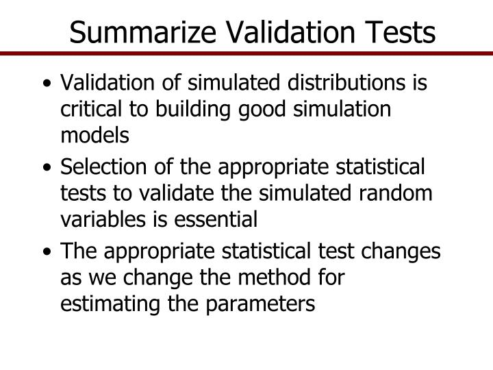 Summarize validation tests
