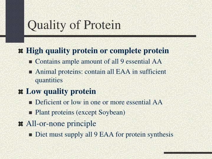 Quality of Protein