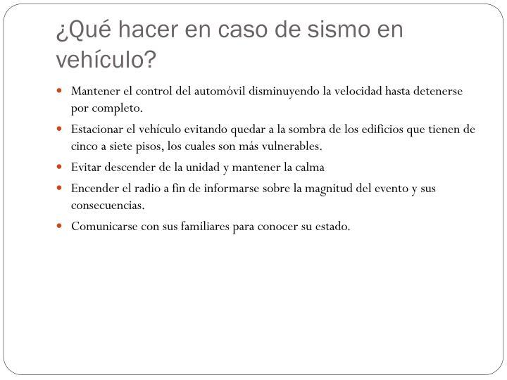 ¿Qué hacer en caso de sismo en vehículo?